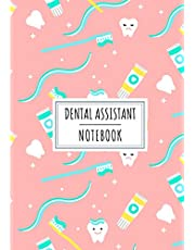 Dental Assistant Notebook: Dentist Log Book For Dental Assistants   Keep Track And Review All Details About Patient Follow-up and Help From the Dentist   Large Print 101 Lined Pages   Gifts for Dentists and Dental Medical Staff