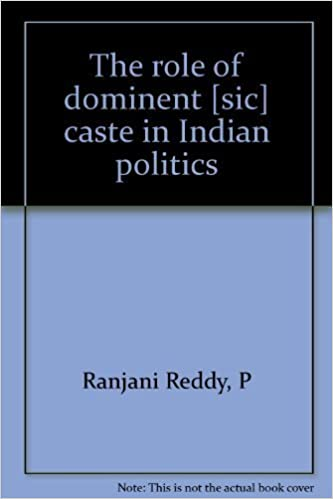 The role of dominent [sic] caste in Indian politics: P Ranjani Reddy