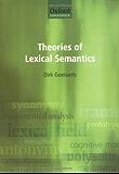 Theories of Lexical Semantics (Oxford Linguistics)