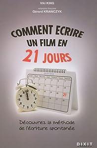 """Afficher """"Comment écrire un film en 21 jours"""""""