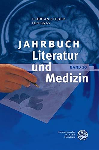 Jahrbuch Literatur Und Medizin: Bd. X