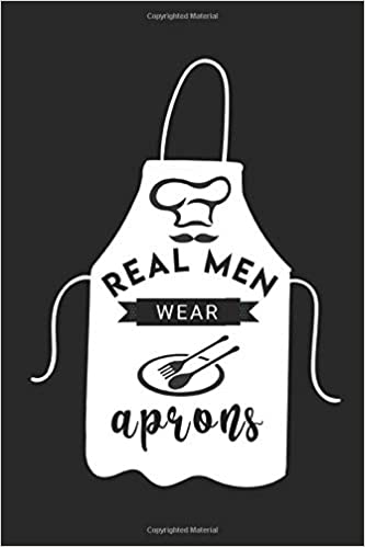 Real Men Wear Aprons: Funny Cooking Gifts For Men Who Love ...