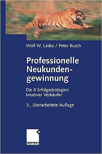 Book Professionelle Neukundengewinnung: Erfolgsstrategien kreativer Verkäufer