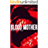 Blood Mother (The Analyst - Paranormal/Psychological Horror Book 2)