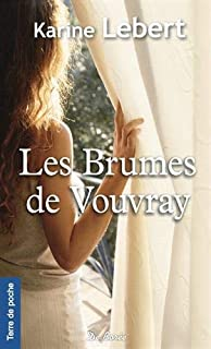 Les brumes de Vouvray, Lebert, Karine