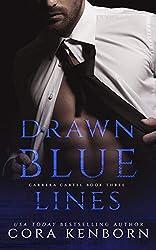 Drawn Blue Lines (Carrera Cartel Book 3)