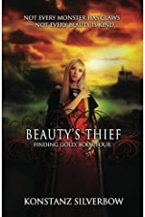 Beauty's Thief (Finding Gold) (Volume 4) Paperback