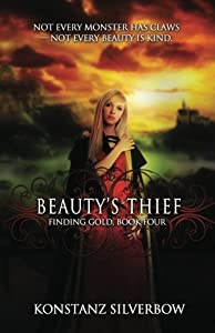 Beauty's Thief (Finding Gold) (Volume 4)