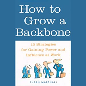 How to Grow a Backbone Audiobook