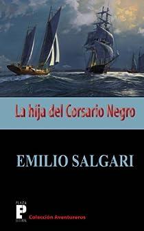 La hija del Corsario Negro par Salgari