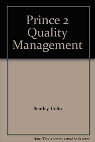 Book PRINCE 2 Quality Management by Colin Bentley (1998-04-05)