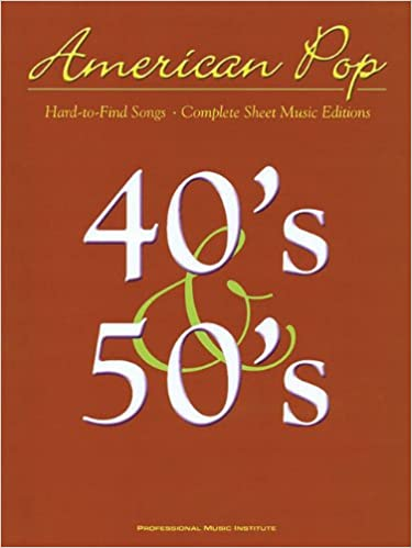 American Pop - 40s and 50s Hard to Find Songs: Hal Leonard