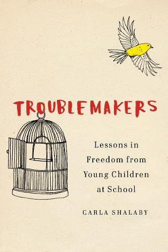 Which is the best troublemakers lessons in freedom?