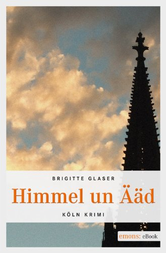 Himmel un Ääd (German Edition)