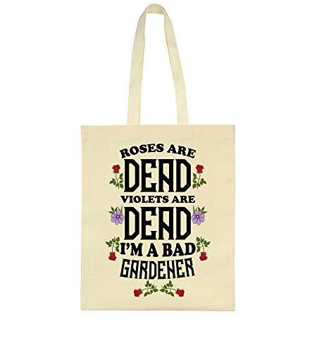 A Violets Gardener Bag Are Are I'm Bad Dead Roses Dead Tote qBYHE