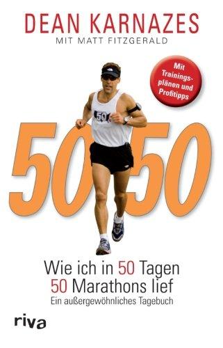 50-50-wie-ich-in-50-tagen-50-marathons-lief