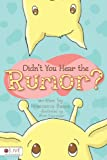 Didn't You Hear the Rumor?, Francesca Baase, 1617775266