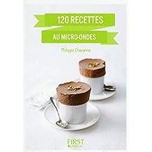 Petit Livre de - 120 recettes au four à micro ondes, nouvelle édition (Le petit livre de) (French Edition)