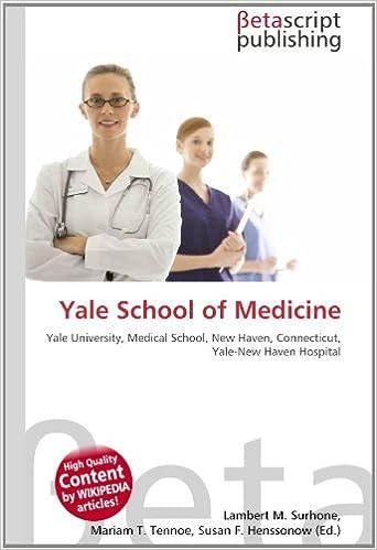 Yale School of Medicine: Yale University, Medical School