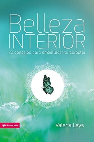 Amazon.com: Belleza interior: 22 consejos para embellecer tu ...