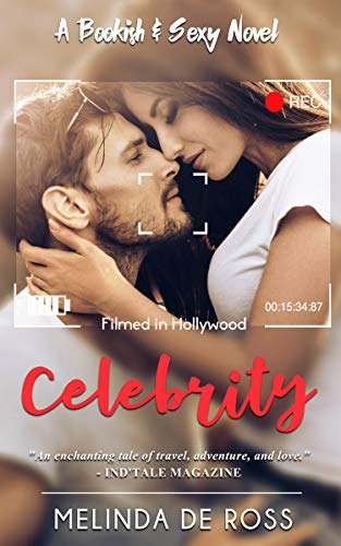 CELEBRITY: (A Bookish&Sexy novel) by [De Ross, Melinda]