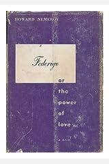 Federigo; or, The power of love Hardcover