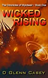 Wicked Rising (The Chronicles of Wyndweir Book 1)