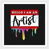 Hello, I Am an Artist - Sticker Graphic - Car Vinyl Sticker Decal Bumper Sticker for Auto Cars Trucks