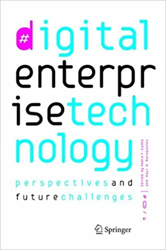 Book Digital Enterprise Technology: Perspectives and Future Challenges