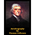Autobiography of Thomas Jefferson (Optimized for Kindle)