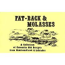 Fat-Back & Molasses