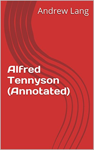 Alfred Tennyson (Annotated)
