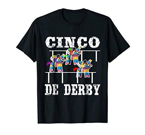 Cinco De Derby De Mayo Kentucky Horse Race Mexican T-Shirt