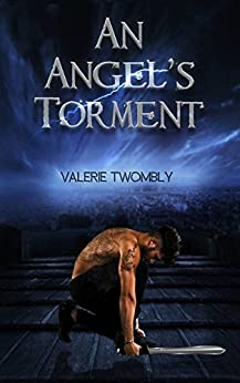 An Angel's Torment: (Eternally Mated Prequel #1) by [Twombly, Valerie]