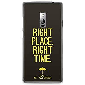 OnePlus Two Transparent Edge Case How I Met You Mother Right Place Himym