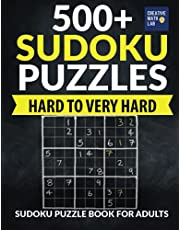 500+ Sudoku Puzzles Hard to Very Hard: Sudoku Puzzle Book for Adults