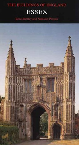 Essex (Pevsner Architectural Guides: Buildings of England)
