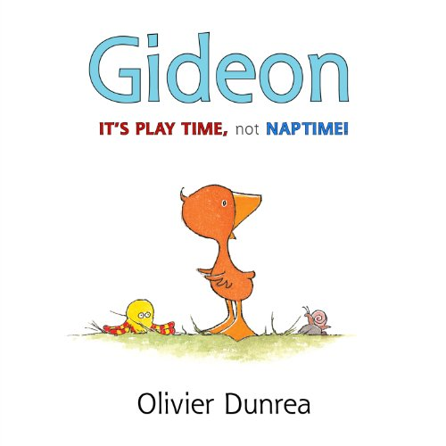 Gideon: It's Play Time, Not Naptime! (Gossie & Friends)