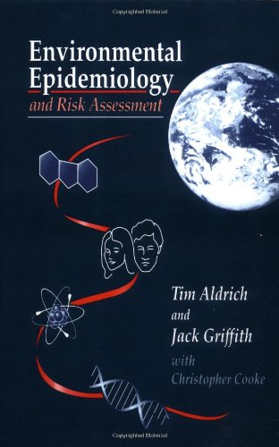 Environmental Epidemiology and Risk Assessment (Industrial Health & Safety)