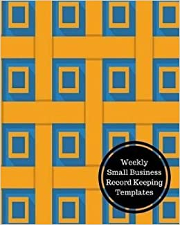 weekly small business record keeping templates weekly bookkeeping