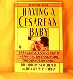 Having a Cesarean Baby, Rienard Hausknecht and Joan R. Heilman, 0452265614