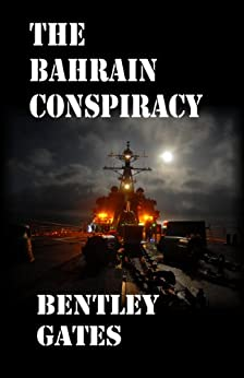 The Bahrain Conspiracy by [Gates, Bentley]