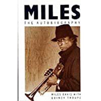 Miles: The Autobiography (Picador Books)
