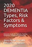 DEMENTIA Types, Symptoms, & Risk