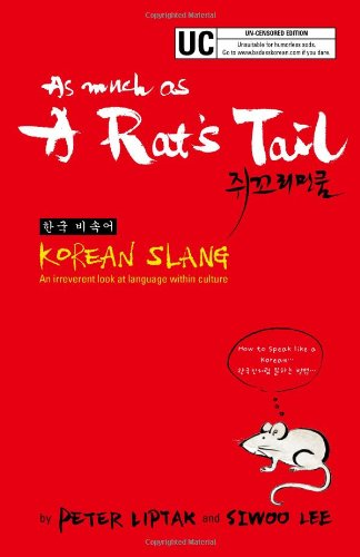 As much as a Rat's Tail : Korean Slang (English and Korean Edition) by Brand: Exile Press LLC