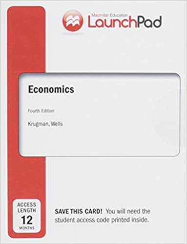 Launchpad for krugmans economics 4e twelve month access launchpad for krugmans economics 4e twelve month access 4th edition fandeluxe Choice Image