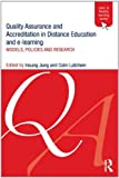 Quality Assurance and Accreditation in Distance Education and e-Learning, Insung Jung and Colin Latchem, 0415887356