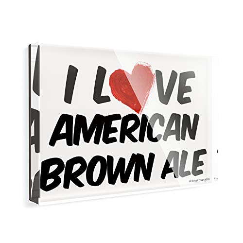 Acrylic Fridge Magnet I Love American Brown Ale Beer NEONBLOND