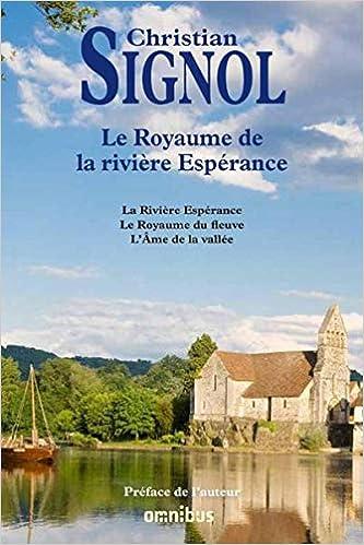 Amazon Fr Le Royaume De La Riviere Esperance Christian