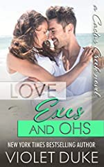 Love, Exes, and Ohs: Isaac & Xoey (Cactus Creek Book 4)